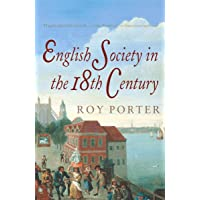 Penguin Social History Of Britain, The: English Society in the Eighteenth Century