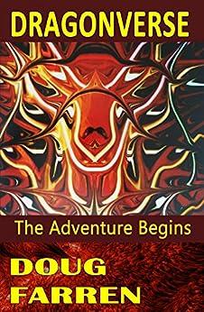 Dragonverse: The Adventure Begins by [Farren, Doug]