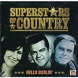 Superstars of Country: Hello Darlin'