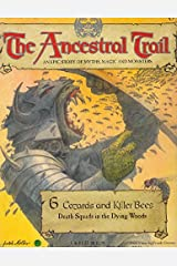 The Ancestral Trail - 6 Cozards and Killer Bees Paperback