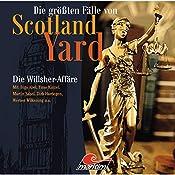 Die Willsher-Affäre (Die größten Fälle von Scotland Yard) | Paul Burghardt