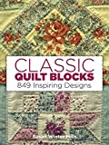 img - for Classic Quilt Blocks: 849 Inspiring Designs (Quilting) book / textbook / text book
