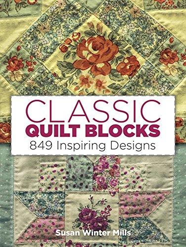 - Classic Quilt Blocks: 849 Inspiring Designs (Quilting)