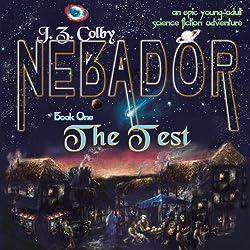 NEBADOR Book One: The Test