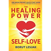 One Moon Present Quick Start Guide: A Radical Healing Formula to Transform Your Life in 28 Days: Love Yourself Through Hard Emotions and Hard Times