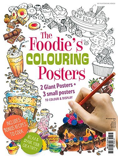 - The Foodie's Colouring Posters: 2 Giant Posters + 3 Small Posters to Colour & Display by Alicia Freile (2015-12-03)