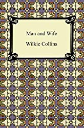 Man and Wife [with Biographical Introduction]