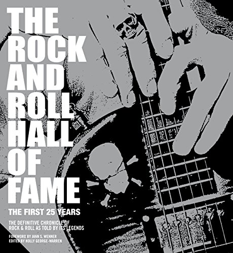 Download The Rock and Roll Hall of Fame: The First 25 Years PDF