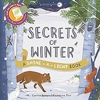 Shine a Light: Secrets of Winter: A shine-a-light book