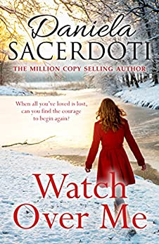 Watch Over Me: The No. 1 Bestseller (Glen Avich) by [Sacerdoti, Daniela]