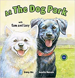 at the dog park with sam and lucy bix daisy hansen amelia
