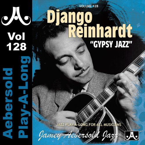 django reinhardt gypsy jazz volume 128 by various. Black Bedroom Furniture Sets. Home Design Ideas