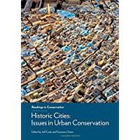 Historic Cities – Issues in Urban Conservation