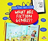 What Are Fiction Genres?, Valerie Bodden, 1467745162