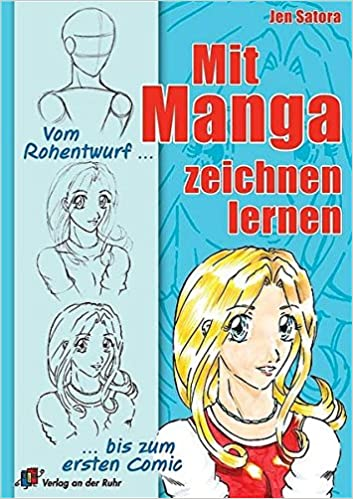 Mit Manga Zeichnen Lernen Vom Rohentwurf Bis Zum Ersten Comic
