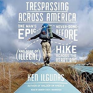Trespassing Across America Audiobook