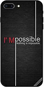 Case For iPhone 8 Plus - I Am Possible Nothing Is Impossible Wood BG