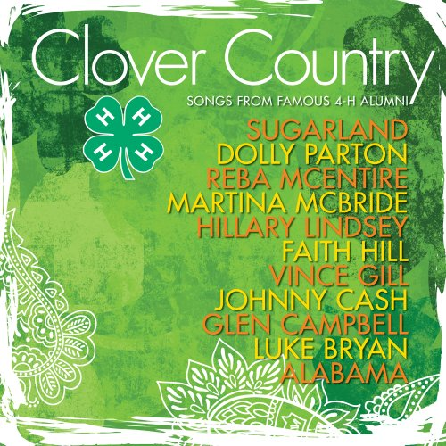 Music : Clover Country: Songs from Famous 4-H Alumni