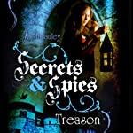Treason: Secrets & Spies, Book 1 | Jo Macauley