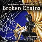 Broken Chains | M.C.A. Hogarth