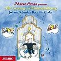 Mit Gesang und Himmelsklang: Johann Sebastian Bach für Kinder Hörbuch von Marko Simsa Gesprochen von: Marko Simsa