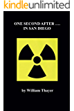 One Second After...in San Diego: A story of an Electro Magnetic Pulse Attack and Recovery