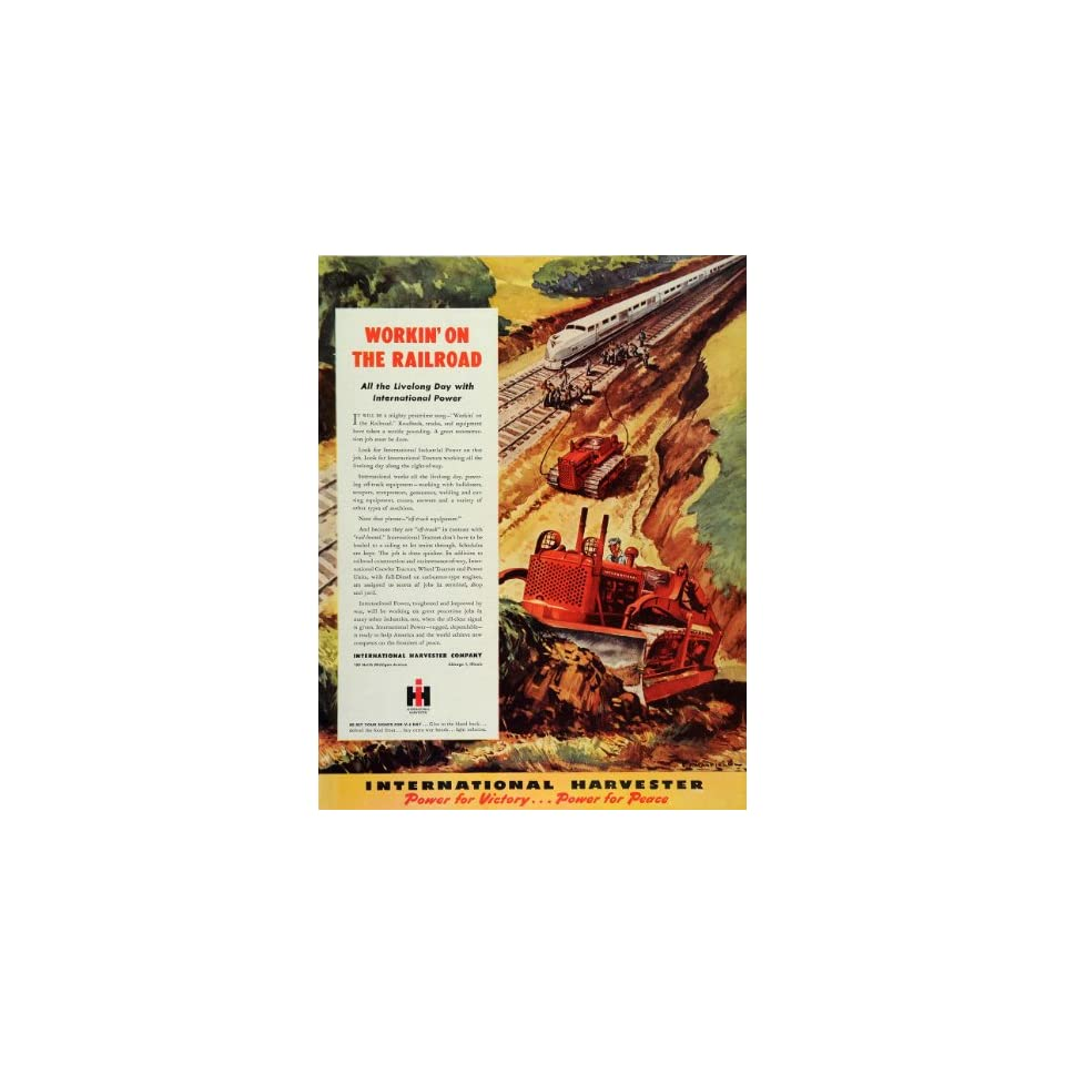 1945 Ad Railroad Work International Harvester Tractors   Original Print Ad