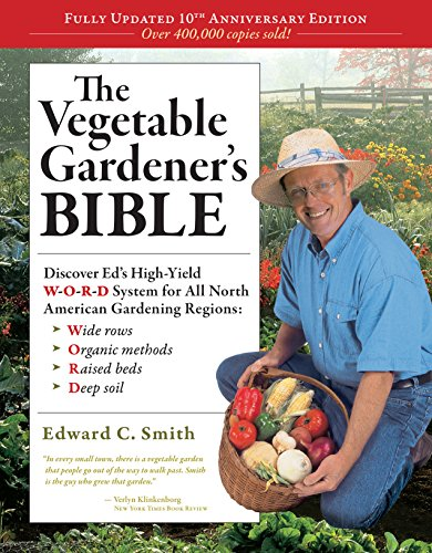 The Vegetable Gardener's Bible, 2nd Edition: