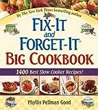 Fix-It and Forget-It Big Cookbook, Phyllis Pellman Good, 156148640X