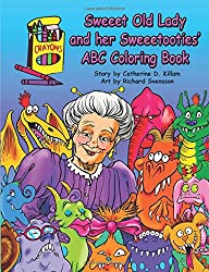 Sweeet Old Lady and her Sweeetooties' ABC Coloring Book: 2 (The Sweeet Old Lady)