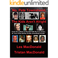 No, Pete Townshend: The Kids Aren't Alright (English Edition)