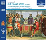 Our Island Story Volume 2: From the Magna Carta to Queen Elizabeth 1 (Junior Classics, the Magna Carta to Queen Elizabeth I) (v. 2)