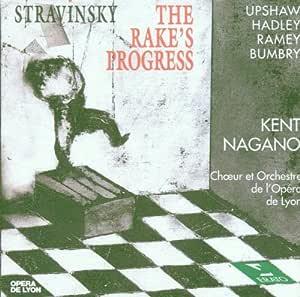 Stravinsky: The Rake's Progress ~ Upshaw, Hadley, Ramey, Bumbry; Nagano