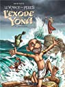 Le Voyage des Pères : L'exode selon Yona, Tome 3 : Effervescence