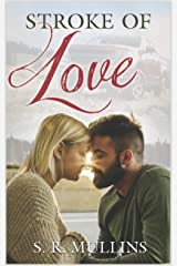 Stroke of Love (Love in the Inland Northwest Book 2) Kindle Edition