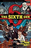 The Sixth Gun Vol. 1: Cold Dead Fingers, Square One Edition