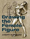 img - for Drawing the Female Figure book / textbook / text book