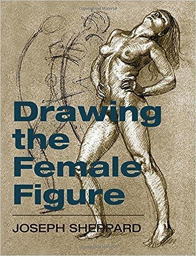 Drawing The Female Figure Joseph Sheppard 9781626549036 Amazon