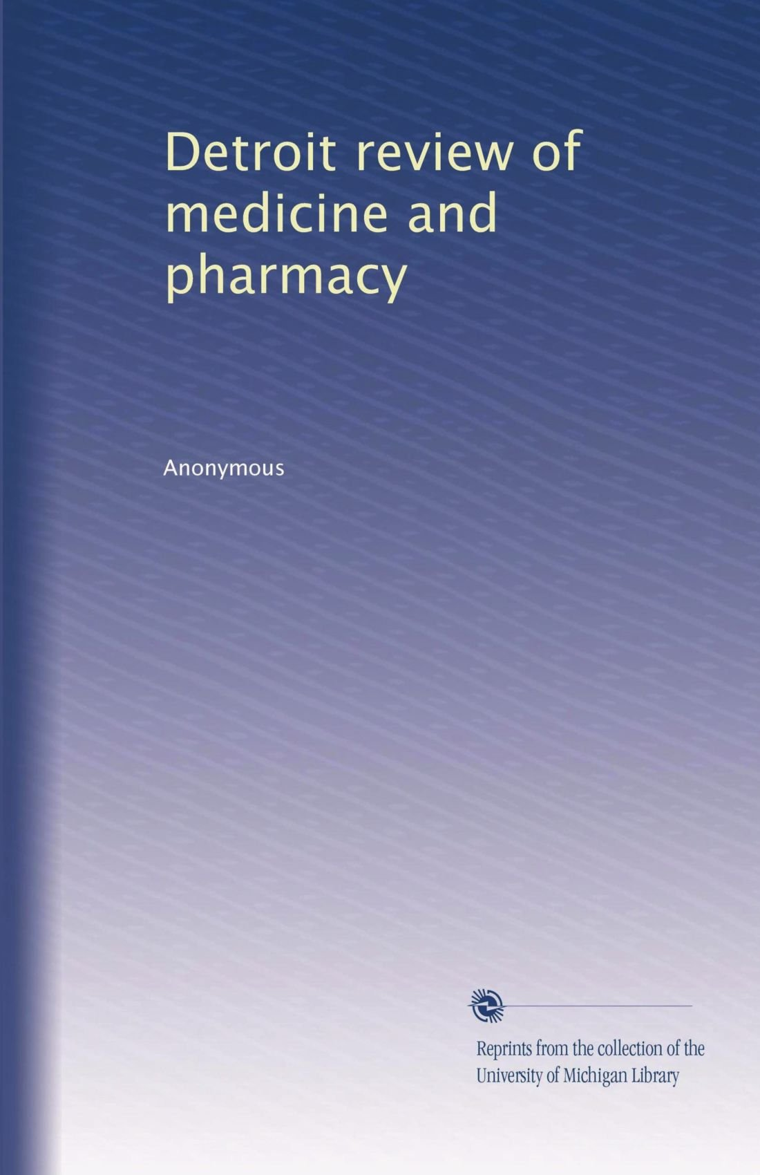 Download Detroit review of medicine and pharmacy (Volume 6) pdf epub