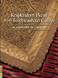 Resplendent Dress from Southeastern Europe: A History in Layers (Textile)