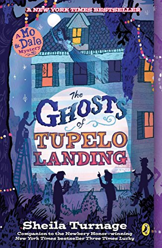 The Ghosts of Tupelo Landing (Mo & Dale ()