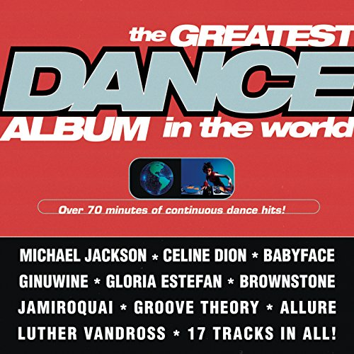 The Greatest Dance Album In Th...