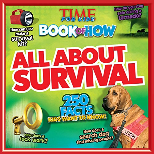 All About Survival (TIME For Kids Book of HOW)