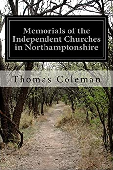 Book Memorials of the Independent Churches in Northamptonshire