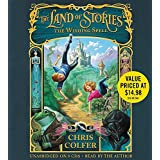 The Land of Stories: The Wishing Spell (The Land of Stories, 1)