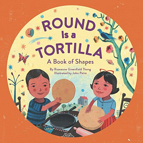Round Is a Tortilla: A Book of Shapes (Blu Thongs)