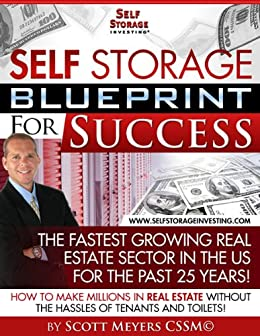 Self Storage Blueprint for Success by [Meyers, Scott]