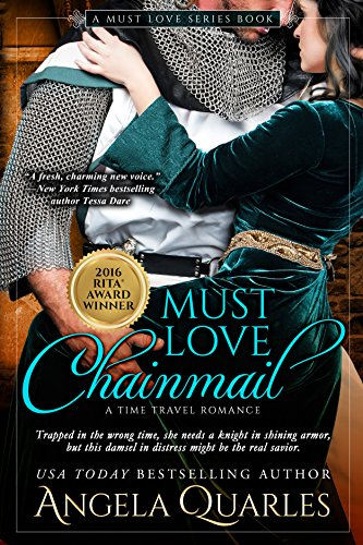 (Must Love Chainmail: A Time Travel Romance (Must Love Series Book 2))