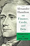 img - for Alexander Hamilton on Finance, Credit, and Debt book / textbook / text book