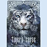 Tiger's Curse | Colleen Houck